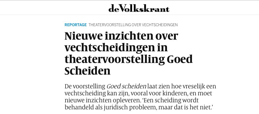 Reportage In De Volkskrant – Hulp Bij Scheiding, In Het Theater
